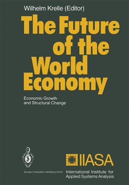 Abbildung von Krelle | The Future of the World Economy | 2013 | Economic Growth and Structural...