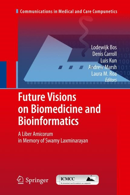 Future Visions on Biomedicine and Bioinformatics 1 | Bos / Carroll / Kun / Marsh / Roa, 2013 | Buch (Cover)