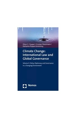 Abbildung von Ruppel / Roschmann   Climate Change: International Law and Global Governance • Volume II   1. Auflage   2014   beck-shop.de