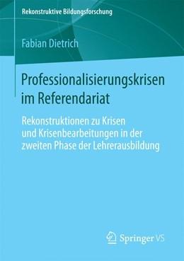 Abbildung von Dietrich | Professionalisierungskrisen im Referendariat | 2013 | Rekonstruktionen zu Krisen und... | 1