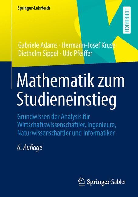 Mathematik zum Studieneinstieg | Adams / Kruse / Sippel | 6., korrigierte Auflage 2013, 2013 | Buch (Cover)