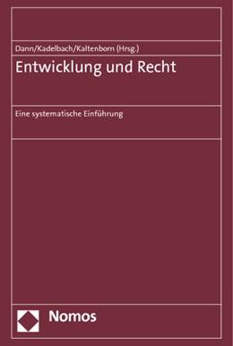 Abbildung von Dann / Kadelbach | Entwicklung und Recht | 1. Auflage | 2014 | beck-shop.de