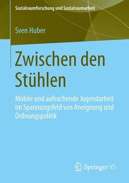Abbildung von Huber   Zwischen den Stühlen   1. Auflage   2013   11   beck-shop.de
