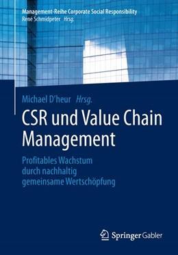 Abbildung von D´heur | CSR und Value Chain Management | 2014 | 2013 | Profitables Wachstum durch nac...