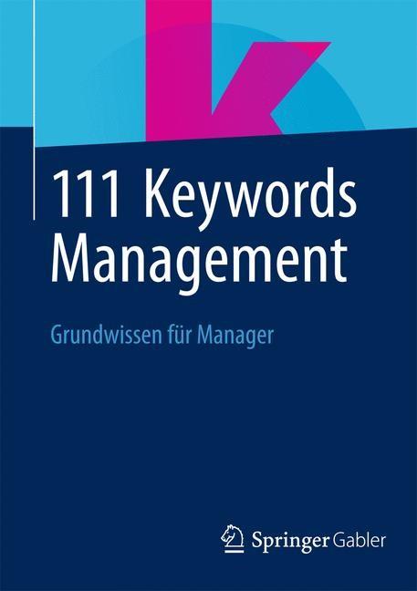 Abbildung von 111 Keywords Management | 1. Auflage 2014 | 2013