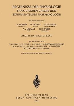 Abbildung von Kramer / Krayer / Lehnartz / Muralt / Weber | Ergebnisse der Physiologie Biologischen Chemie und Experimentellen Pharmakologie | 1961 | 51