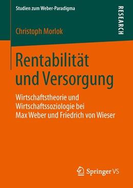 Abbildung von Morlok | Rentabilität und Versorgung | 2013 | Wirtschaftstheorie und Wirtsch...