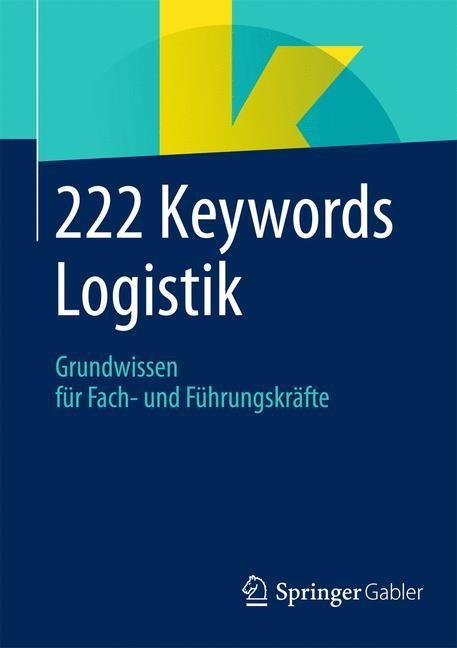 Abbildung von 222 Keywords Logistik | 1. Auflage 2014 | 2013