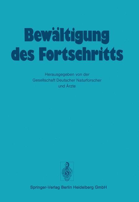 Abbildung von Gesellschaft deutscher Naturforscher und Ärzte | Bewältigung Des Fortschritts | 2012