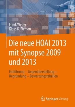 Abbildung von Weber / Siemon | Die neue HOAI 2013 mit Synopse 2009 und 2013 | 1. Auflage | 2014 | beck-shop.de