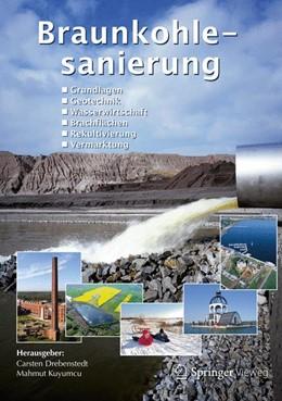 Abbildung von Drebenstedt / Kuyumcu | Braunkohlesanierung | 2014 | Grundlagen, Geotechnik, Wasser...
