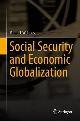 Abbildung von Welfens   Social Security and Economic Globalization   2013