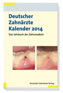 Deutscher Zahnärzte Kalender 2014 | Staehle (Hrsg.), 2013 | Buch (Cover)