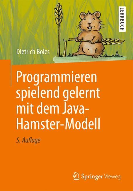Abbildung von Boles   Programmieren spielend gelernt mit dem Java-Hamster-Modell   2013