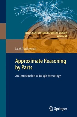 Abbildung von Polkowski | Approximate Reasoning by Parts | 2013 | An Introduction to Rough Mereo... | 20