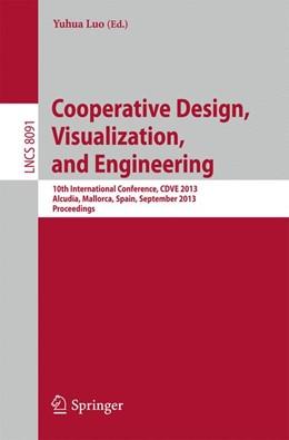Abbildung von Luo   Cooperative Design, Visualization, and Engineering   1. Auflage   2013   beck-shop.de