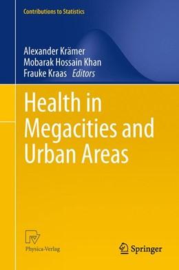 Abbildung von Krämer / Khan / Kraas   Health in Megacities and Urban Areas   2013