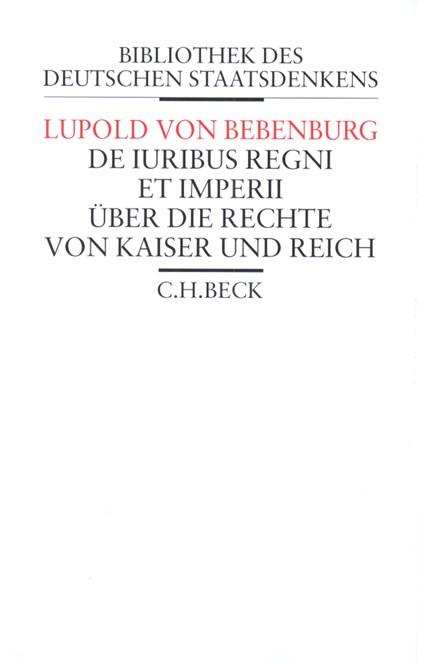 Cover: Lupold von Bebenburg, De iuribus regni et imperii