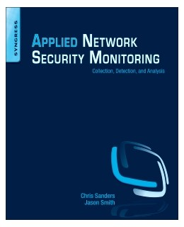 Abbildung von Sanders / Smith   Applied Network Security Monitoring   2014   Collection, Detection, and Ana...