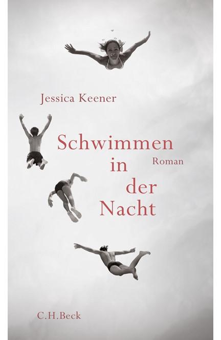 Cover: Jessica Keener, Schwimmen in der Nacht