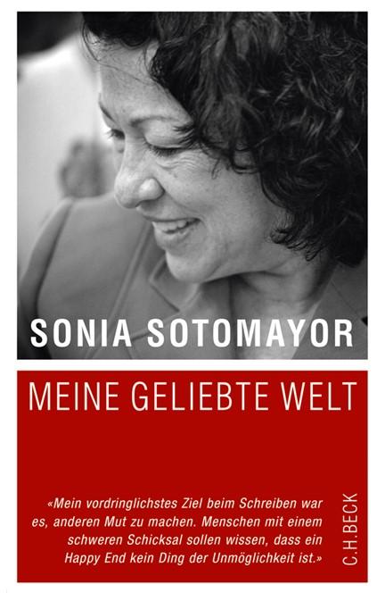 Cover: Sonia Sotomayor, Meine geliebte Welt