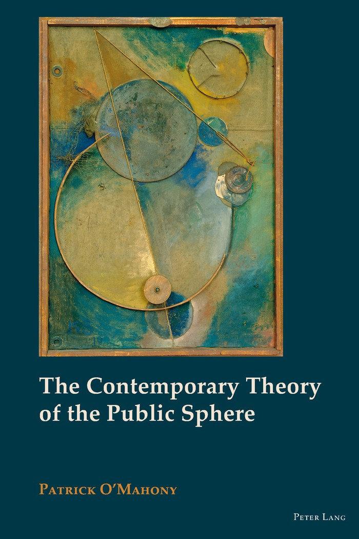 The Contemporary Theory of the Public Sphere | O'Mahony, 2013 | Buch (Cover)