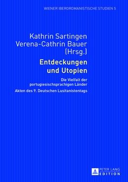Abbildung von Sartingen / Bauer | Entdeckungen und Utopien | 2013 | Die Vielfalt der portugiesisch... | 5