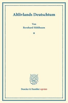 Abbildung von Höhlbaum | Altlivlands Deutschtum | 2013 | Ein Vortrag