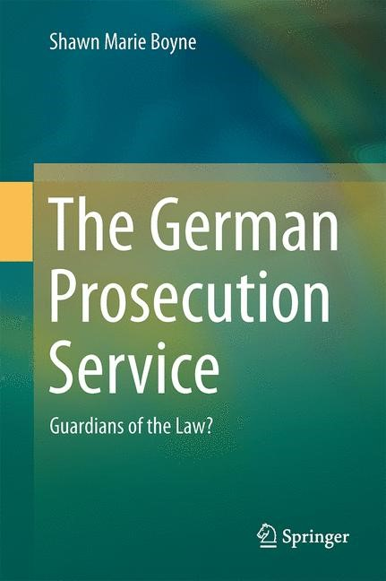 The German Prosecution Service | Boyne | 1. Auflage 2014, 2013 | Buch (Cover)