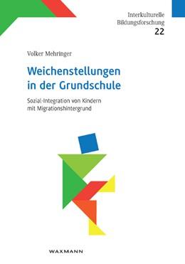 Abbildung von Mehringer | Weichenstellungen in der Grundschule | 1. Auflage | 2013 | 22 | beck-shop.de