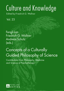 Abbildung von Lan / Schulz / Wallner | Concepts of a Culturally Guided Philosophy of Science | 2013 | Contributions from Philosophy,... | 23