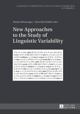 Abbildung von Koll-Stobbe / Bieswanger | New Approaches to the Study of Linguistic Variability | 2013 | 4