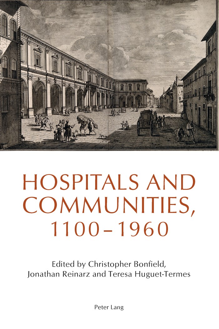Abbildung von Bonfield / Huguet-Termes / Reinarz | Hospitals and Communities, 1100-1960 | 2013