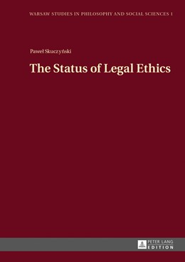 Abbildung von Skuczynski | The Status of Legal Ethics | 2013 | 1