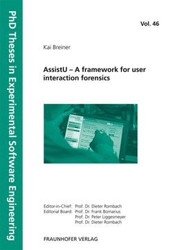Abbildung von / Rombach / Liggesmeyer / Bomarius | AssistU - A framework for user interaction forensics. | 2013 | 46