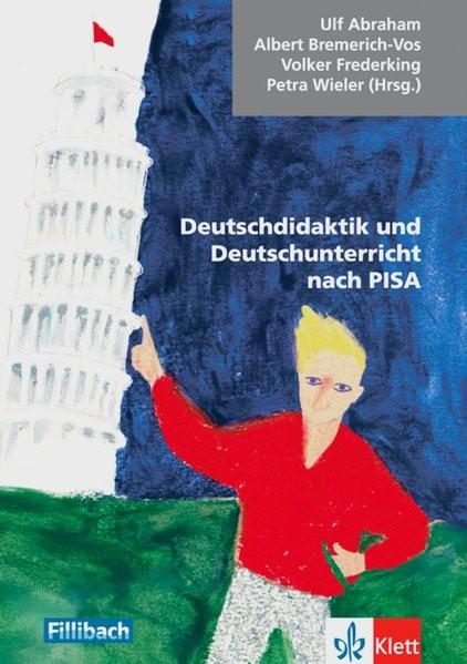 Abbildung von Abraham / Bremerich-Vos / Frederking / Wieler | Deutschdidaktik und Deutschunterricht nach PISA | 1. Auflage | 2012