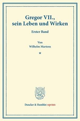 Abbildung von Martens   Gregor VII., sein Leben und Wirken.   2013   Erster Band.