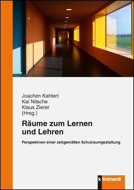 Räume zum Lernen und Lehren | Kahlert / Nitsche / Zierer, 2013 | Buch (Cover)