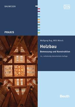 Abbildung von Rug / Mönck | Holzbau | 16. Auflage | 2015 | beck-shop.de