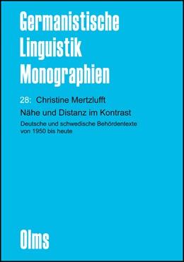 Abbildung von Mertzlufft | Nähe und Distanz im Kontrast | 2013 | Deutsche und schwedische Behör... | 28