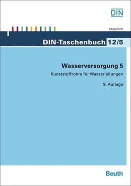 Abbildung von Wasserversorgung 5 | 2013 | Kunststoffrohre für Wasserleit... | 12/5