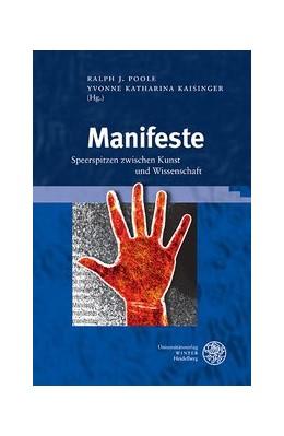 Abbildung von Poole / Kaisinger   Manifeste   2015   Speerspitzen zwischen Kunst un...   25