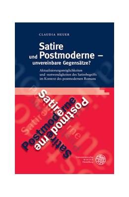Abbildung von Heuer | Satire und Postmoderne - unvereinbare Gegensätze? | 1. Auflage | 2014 | 439 | beck-shop.de