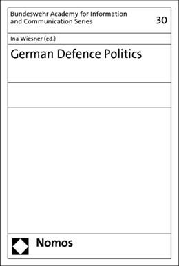 Abbildung von Wiesner | German Defence Politics | 2013