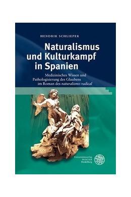 Abbildung von Schlieper | Naturalismus und Kulturkampf in Spanien | 2014 | Medizinisches Wissen und Patho... | 179