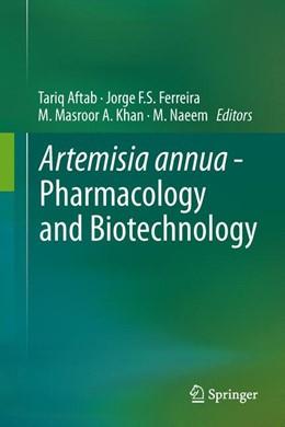 Abbildung von Aftab / Ferreira   Artemisia annua - Pharmacology and Biotechnology   1. Auflage   2013   beck-shop.de