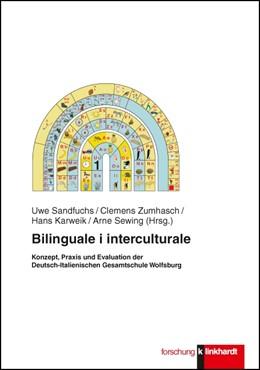 Abbildung von Sandfuchs / Zumhasch / Karweik / Sewing   Bilinguale i interculturale   2013   Konzept, Praxis und Evaluation...