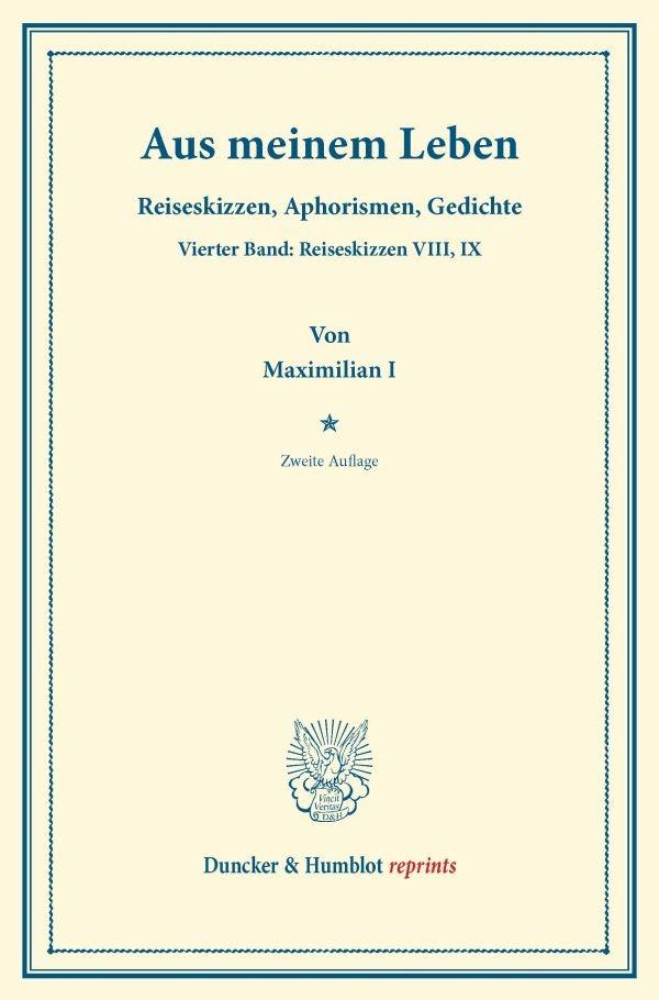 Aus meinem Leben | Maximilian I | 2. Aufl., 2013 | Buch (Cover)
