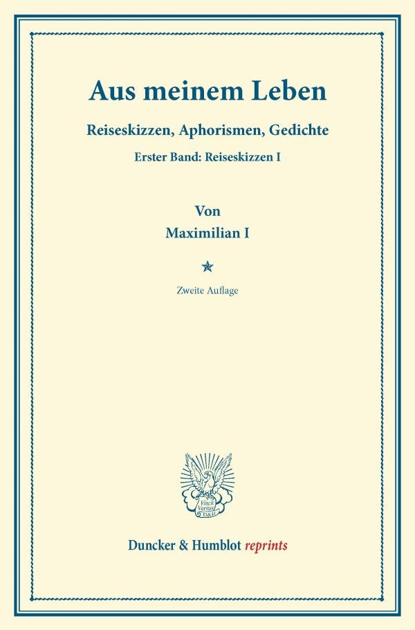 Aus meinem Leben | Maximilian I. | 2. Aufl., 2013 (Cover)