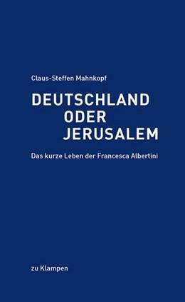 Abbildung von Mahnkopf   Deutschland oder Jerusalem   1. Auflage   2013   beck-shop.de